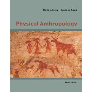 9780077542047: Physical Anthropology: Customized for Pierce Colle