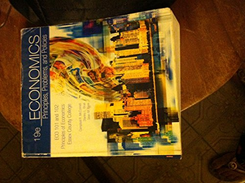 9780077542160: Economics: Principles, Problems, and Policies (The Mcgraw-hill Series in Economics - With Study Guide) (Economics, Selected Mat'ls and Study Guide (Essex County College - COLQ))