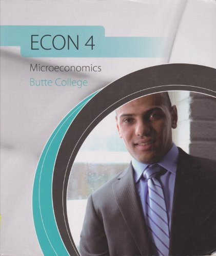 Econ 4: Microeconomics Butte College [Paperback] [Jan 01, 2010] Colander, David C.
