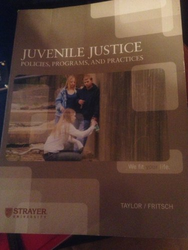 9780077542948: JUVENILE JUSTICE POLICIES PROGRAMS AND PRACTICES (POLICIES, PROGRAMS, AND PRACTICES, Third Edition)