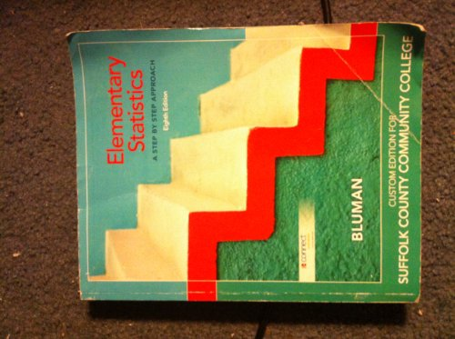 9780077543846: Elementary Statistics: A Step By Step Approach Custom Edition for Suffolk County Community College