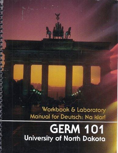9780077543938: Germ 101 - Workbook & Laboratory Manual for Deutsch: Na klar! Custom edition for University of North Dakota
