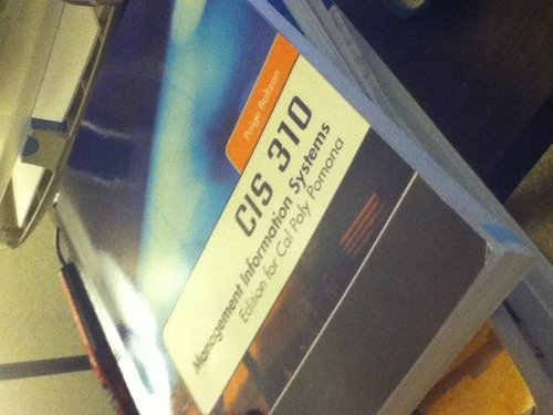 9780077544416: CIS 310 Management Information Systems (CIS 310 Management Information Systems Edition for Cal Poly Pomona)