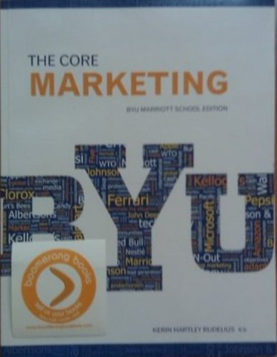 Marketing: The Core (BYU Marriott School Edition: Kerin
