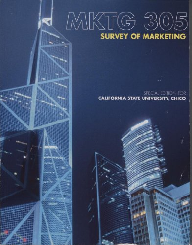 MKTG 305: Survey of Marketing-CSU-Chico: Steven W. Hartley, William Rudelius Roger A. Kerin
