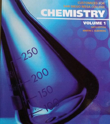 Chemistry Vol. 1, 6th Edition- Martin S. Silberberg (Customized for San Diego Mesa College. ...