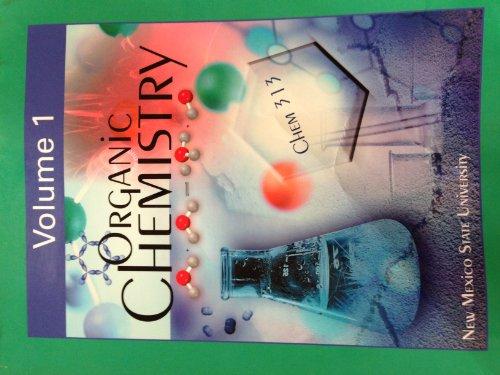 9780077549541: Organic Chemistry (Volume 1 Organic Chemistry 313 NMSU)