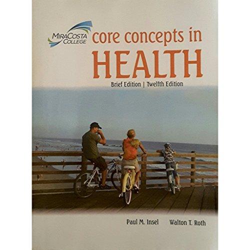 9780077549701: Core Concepts in Health Brief Edition MiraCosta College 12th Edition