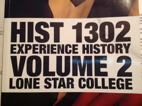 HIST 1302 EXPERIENCE HISTORY VOLUME 2 LONE: James West Davidson
