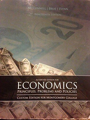 9780077550332: Economics - Montgomery College Custom Edition