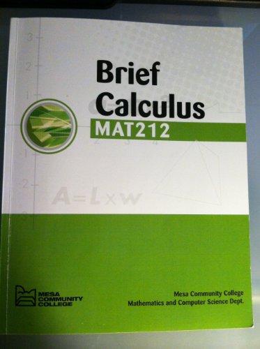 Brief Calculus MAT 212 Mesa Community College: Hoffman; Bradley