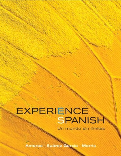 9780077551599: Experience Spanish: Un Mundo Sin Limites
