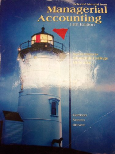 Managerial Accounting [14e] (Selected Material for Stonehill: Garrison, Ray H.,