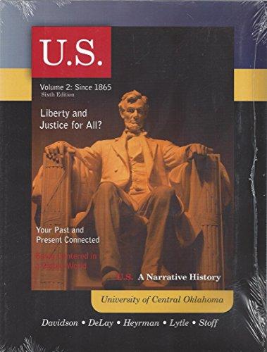 9780077552596: U.S. A NARRATIVE HISTORY VOLUME 2: SINCE 1865