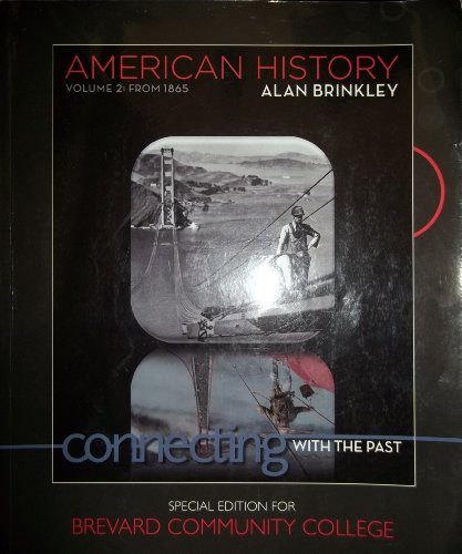 American History Volume 2: From 1865, Connecting: Brinkley, Alan