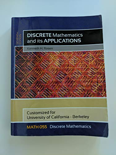 9780077553487: Discrete Mathematics and its Applications, Customized for University of California-Berkeley