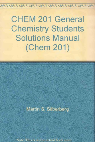 9780077553661: CHEM 201 General Chemistry Students Solutions Manual (Chem 201)