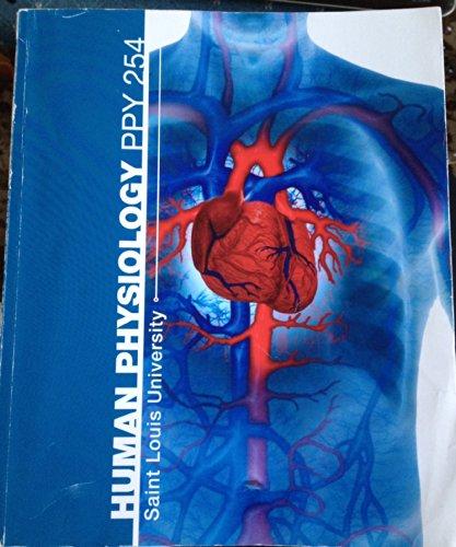 9780077553760: Human Physiology PPY 254 Saint Louis University