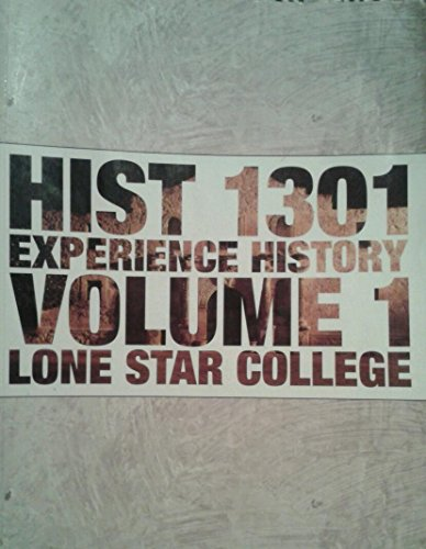 9780077554071: History 1301 Volume 1 Seventh Edition Lone Star College