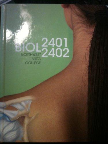 9780077555658: BIOL 2401/2402 Northwest Vista College (San antonio) Anatomy & Physiology: The Unity of Form and Function