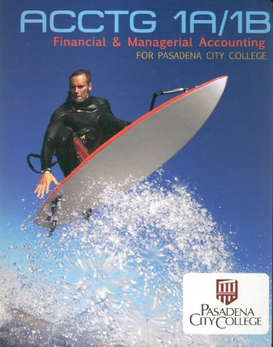9780077555962: Acounting 1A/1B: Financial & Managerial Accounting for Pasadena City College