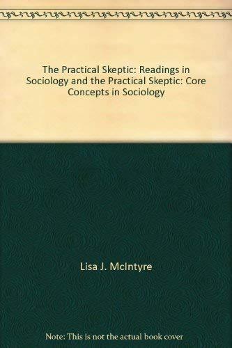 9780077556013: The Practical Skeptic: Readings in Sociology and the Practical Skeptic: Core Concepts in Sociology