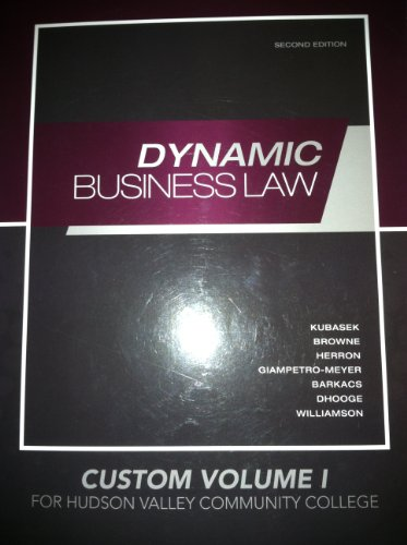 9780077556860: Dynamic Business Law Second Edition Custom Volume 1 for Hudson Valley Community College
