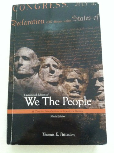 9780077557911: Customized Edition of We the People a Concise Introduction to American Politics Ninth Edition