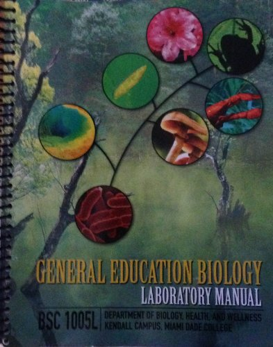 General Education Biology Laboratory Manual Bsc1005l Miami Dade College: Dept. of Biology, Health,;...