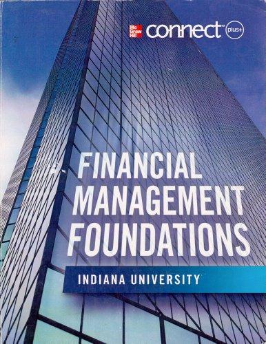 Financial Management Foundations, Indiana University: Block/Hirt/Danielsen