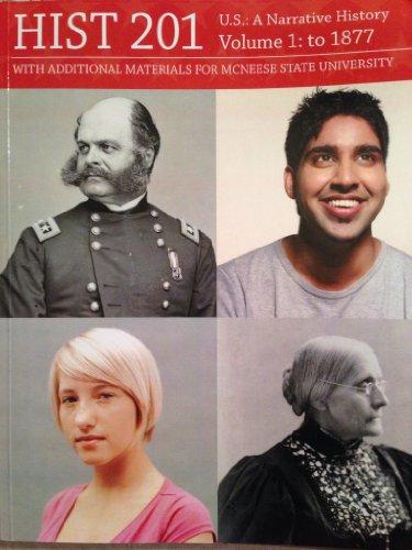 9780077560003: History 201 U.S.: A Narrative History Volume 1: 1877