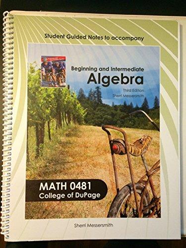 9780077562236: Beginning and Intermediate Algebra (Math 0481 College of Dupage)