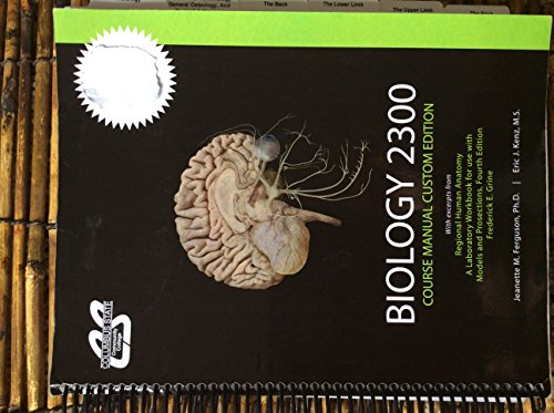 Biology 2300 Columbus State Course Manual Custom: Jeanette M. Ferguson,