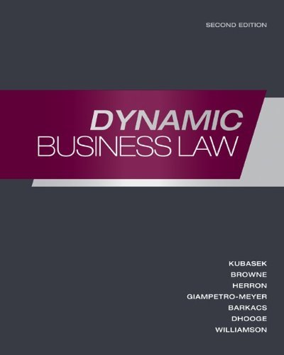 9780077563875: Dynamic Business Law 2nd Edition (Custom for Business Law 115 Palomar College)