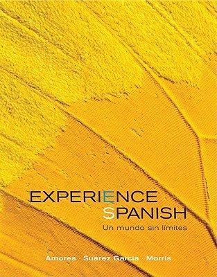 9780077566579: Experience Spanish