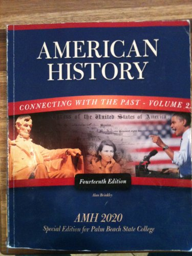 9780077570224: American History Connecting with the Past - Volume 2 (Special Edition for Palm Beach State College)