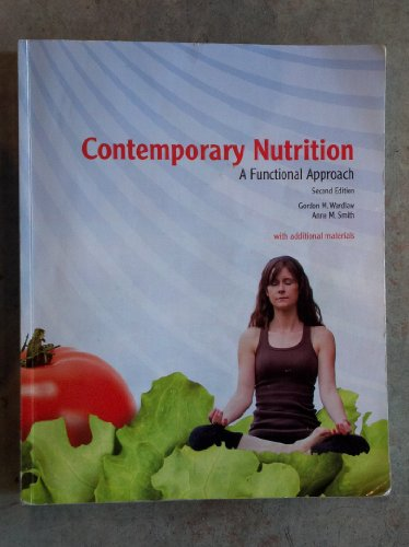 9780077570712: Contemporary Nutrition A Functional Approach Second Edition