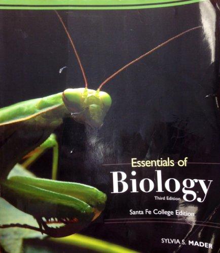 9780077570965: Essentials of Biology (Santa Fe College 3rd. Edition)