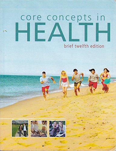 9780077571351: Core Concepts in Health