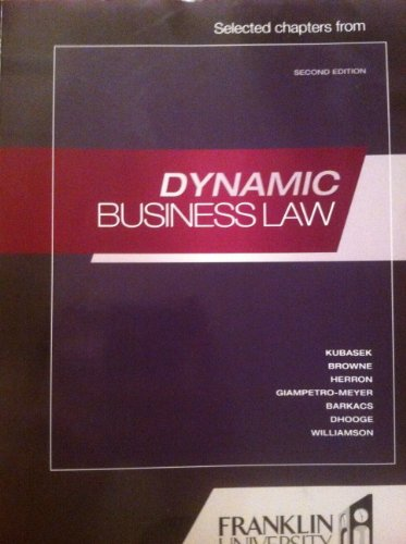 9780077572648: Dynamic Business Law (Custom Franklin University Edition)
