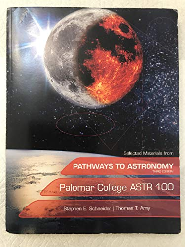 9780077574697: Selected Materials From Pathways to Astronomy (Palomar College) (palomar college ASTR 100)