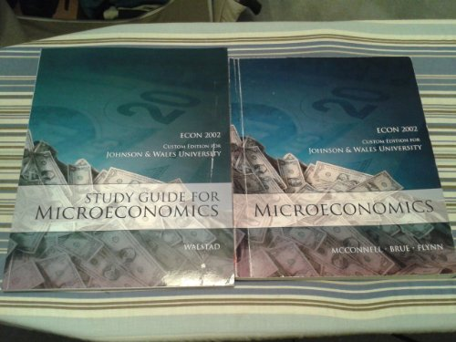 9780077574970: Microeconomics Custom Edition for Johnson and Wales University Econ 2002 (Micro Economics Custom Edition for Johnson and Wales Univeristy Econ 2002)
