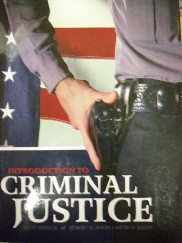 9780077576165: Introduction to Criminal Justice [6 E]