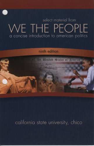 9780077578381: Select Material from We the People (CSU Chico Edition): A Concise Introduction to Amnerican Politics