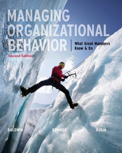 9780077579821: Managing Organizational Behavior: What Great Managers Know & Do