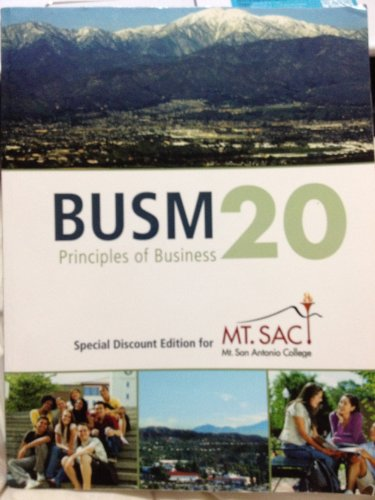 9780077581206: Principles of Business: Special Discount Edition for Mt. SAC (Business: Connecting Principles to Practice)