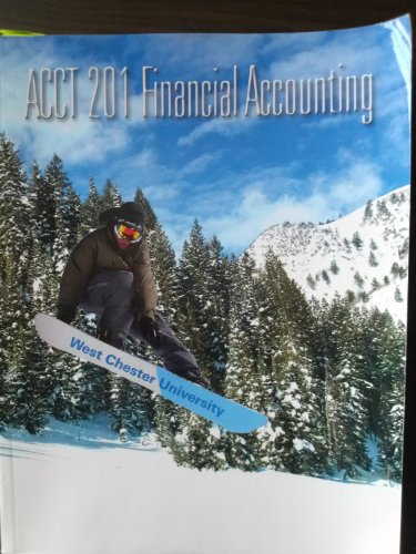 9780077581503: Financial Accounting, ACCT 201 (Custom Edition for West Chester University)