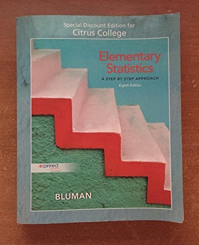 9780077582111: Elementary Statistics A Step by Step Approach (Eighth Edition) [Special Discount Edition for Citrus College]