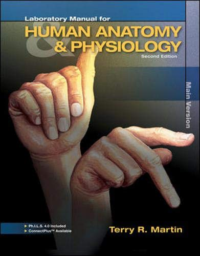 Laboratory Manual for Human A&P: Main Version: Martin, Terry