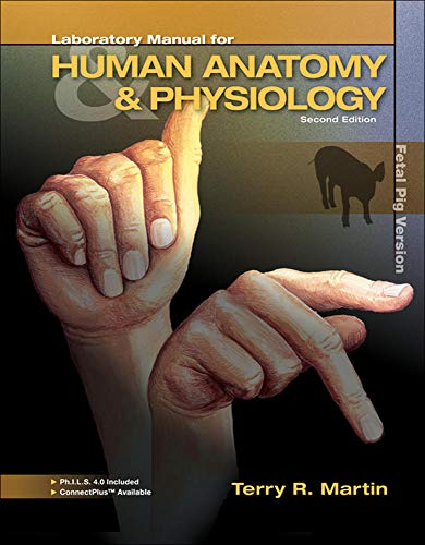 9780077583170: Laboratory Manual for Human A&P: Fetal Pig Version w/PhILS 4.0 Access Card